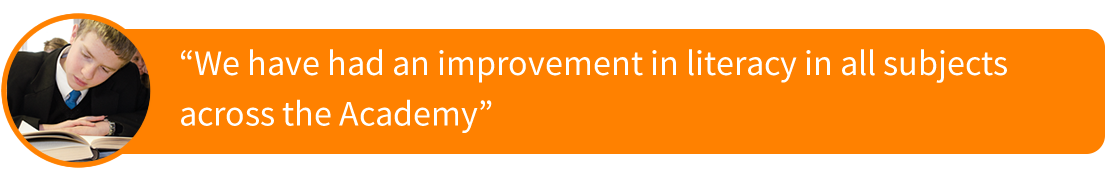 "Image of a quote saying: ""We have had an improvement in literacy in all subjectsacross the Academy"""