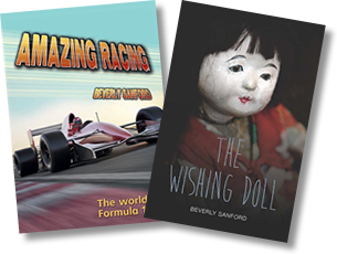 Book covers for Amazing Racing and The Wishing Doll by Beverly Sanford