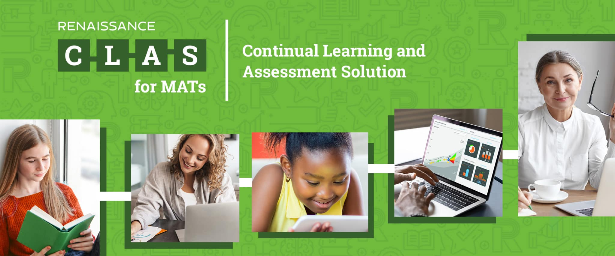 Renaissance Continual Learning and Assessment Solution for MATs